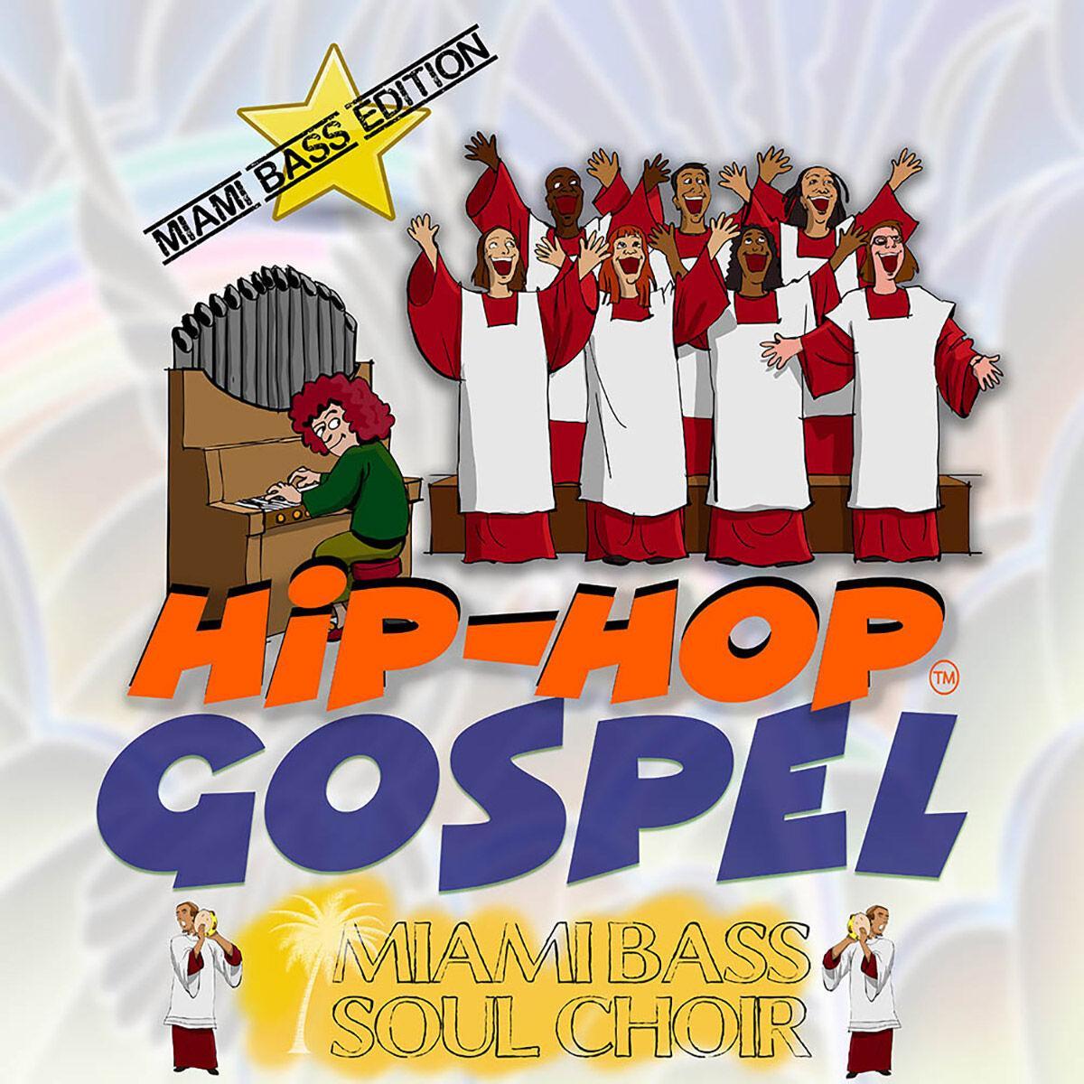 """Gospel Hip-Hop Miami Bass Edition"""
