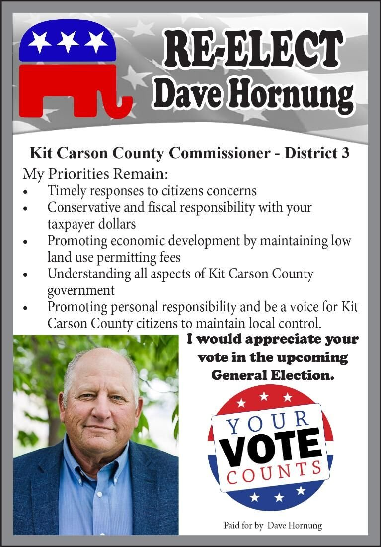 Re-Elect Dave Hornung - Kit Carson County Commissioner