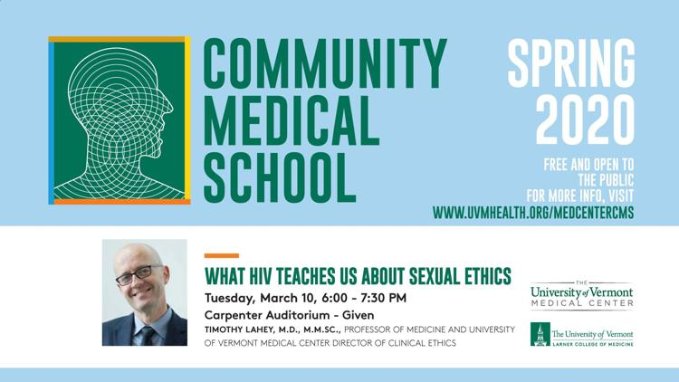 """Community Medical School Presents """"What HIV Teaches us About Sexual Ethics"""""""
