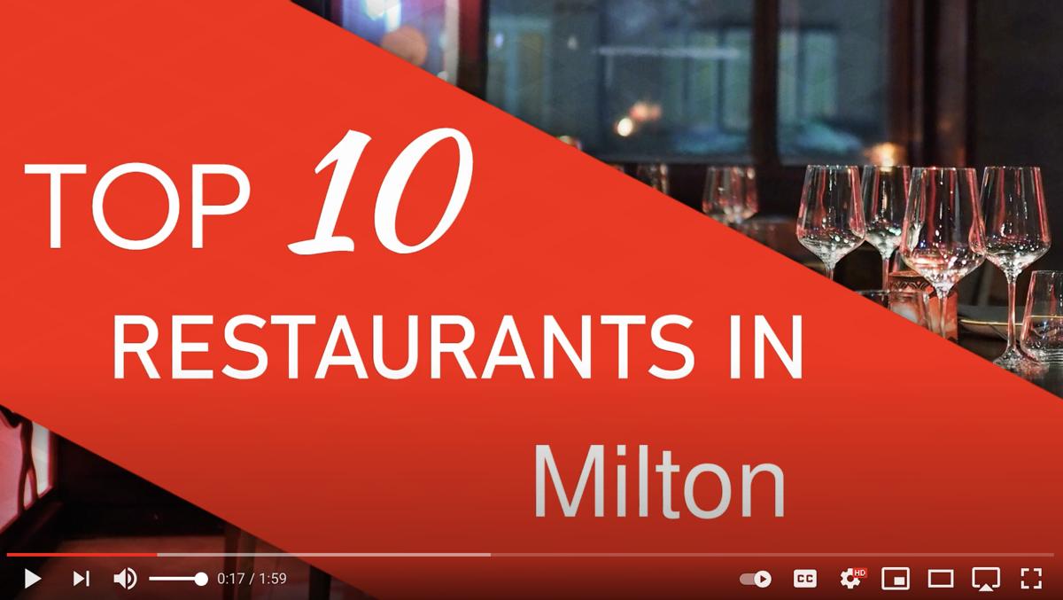 Top 10 Restaurants in Milton