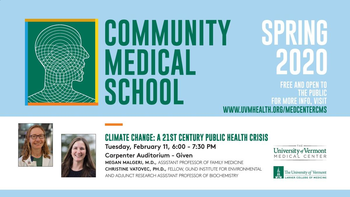 "Community Medical School Presents ""Climate Change: A 21st Century Public Health Crisis"""