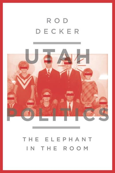 Rod Decker Utah Politics