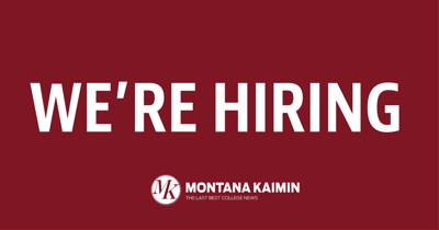 Come work for the Kaimin!