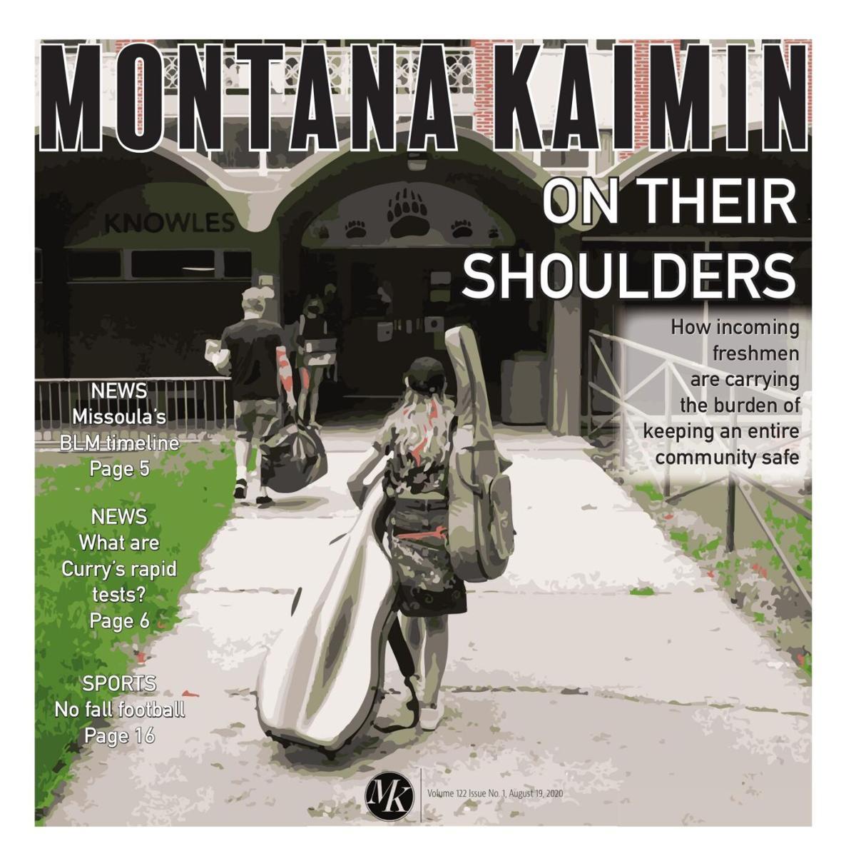 Montana Kaimin   Vol 123 Issue no. 01 08.19.2020