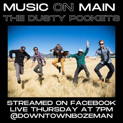 Final day of Music on Main LIVE from the Rialto features The Dusty Pockets