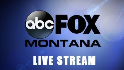 ABC FOX Montana news live stream