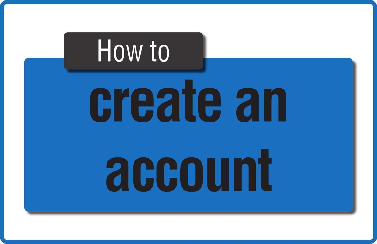 TIP SHEET: Create an account