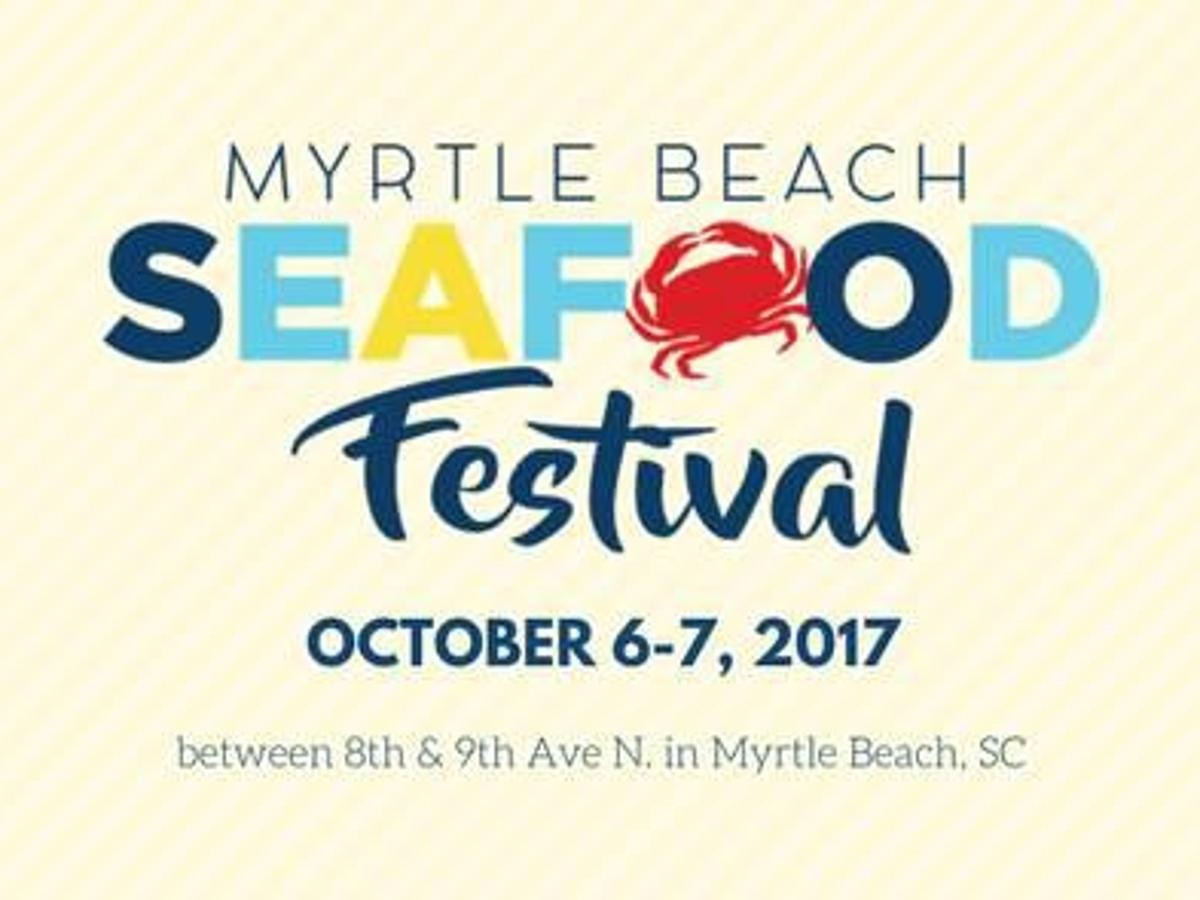 myrtle beach seafood festival expands to two day event in second year visit myhorrynews com horry independent