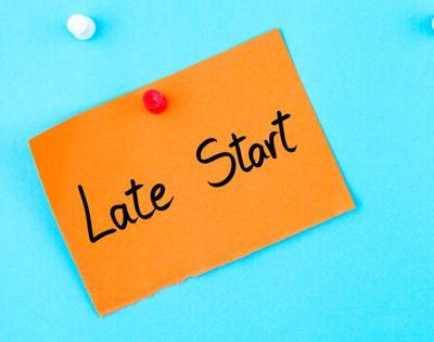 Late Start
