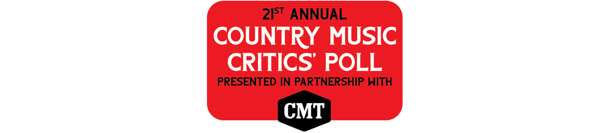 21st Annual Country Music Critics' Poll: The Comments