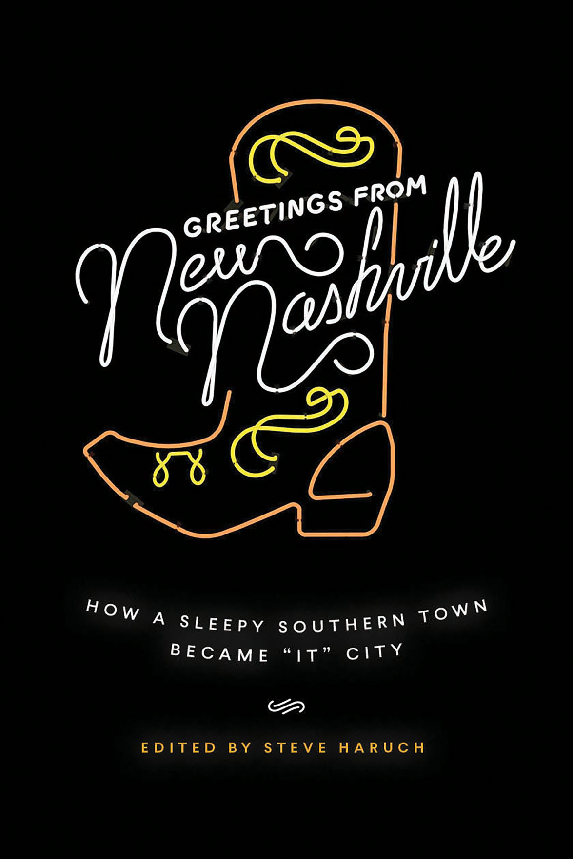 <i>Greetings From New Nashville</i> Considers the City's Transformation and Its Future