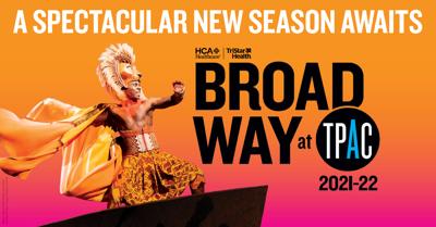 Curtain Up! TPAC Announces 2021-22 Broadway Season