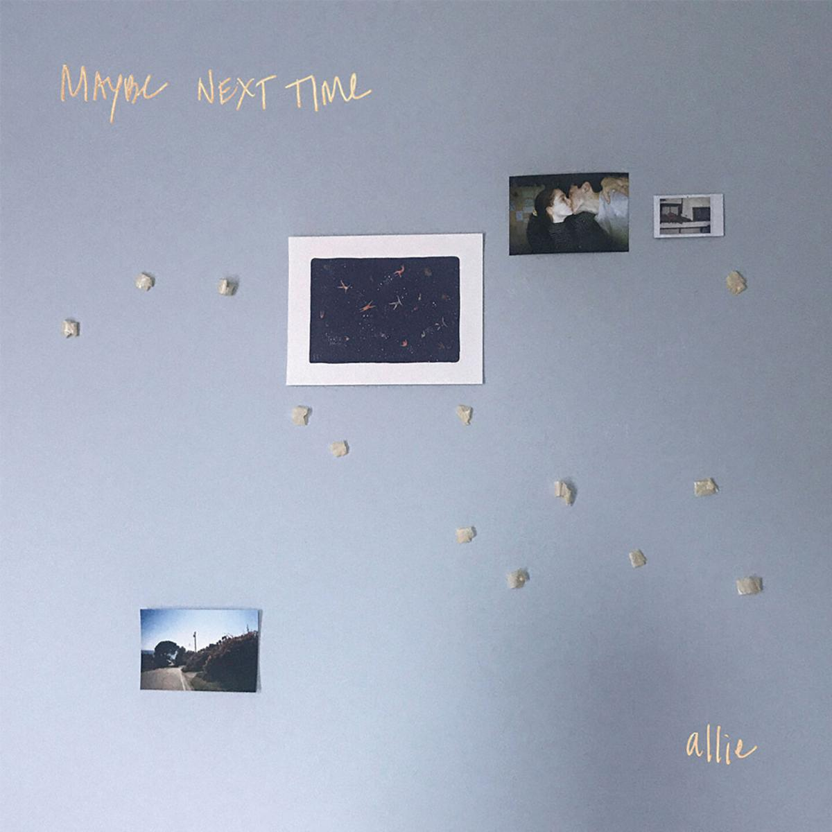 musicAllie,-Maybe-Next-Time-.jpg