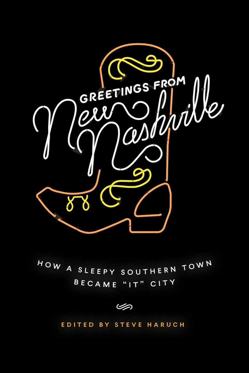 A New Collection of Essays Charts Nashville's Shifting Perception of Self