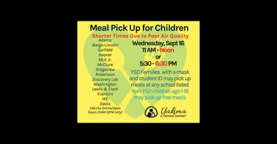 Yakima School District Free Meal Distribution Times Shortened for Sept 16 Due to Poor Air Quality