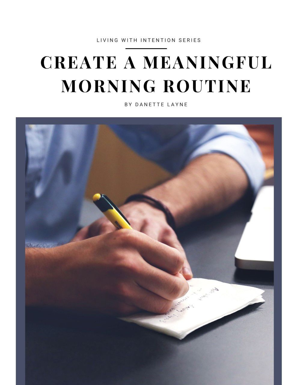 Living With Intention Series: Create A Meaningful Morning Routine