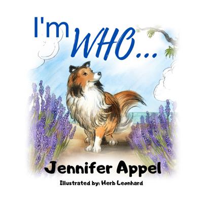 """I'm WHO..."" by Jennifer Appel"