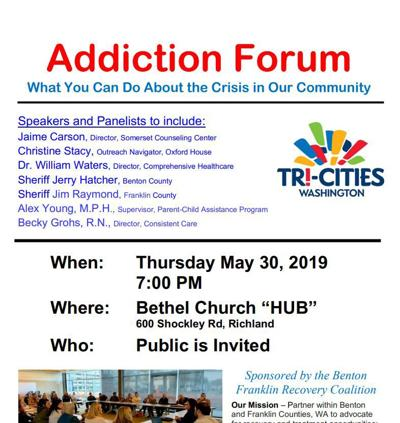 The Benton Franklin Recovery Coalition is hosting an addiction forum to raise awareness