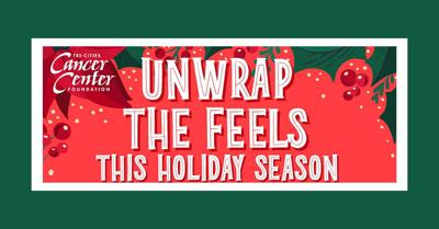 The Tri-Cities Cancer Center Foundation is 'Unwrapping the Feels' this holiday season