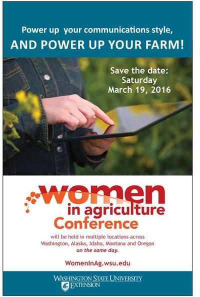 "You're invited to join women across the Northwest for ""Women in Agriculture"" Conference"