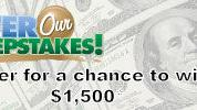 Enter for a chance to win $1,500 cash
