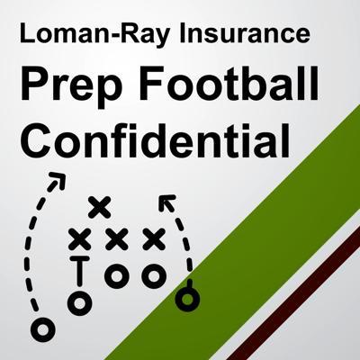 Loman-Ray Insurance Prep Football Confidential