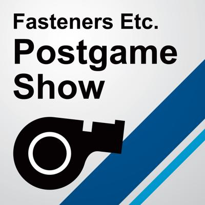 Fasteners Etc. Postgame Show