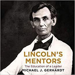 'Lincoln's Mentors'