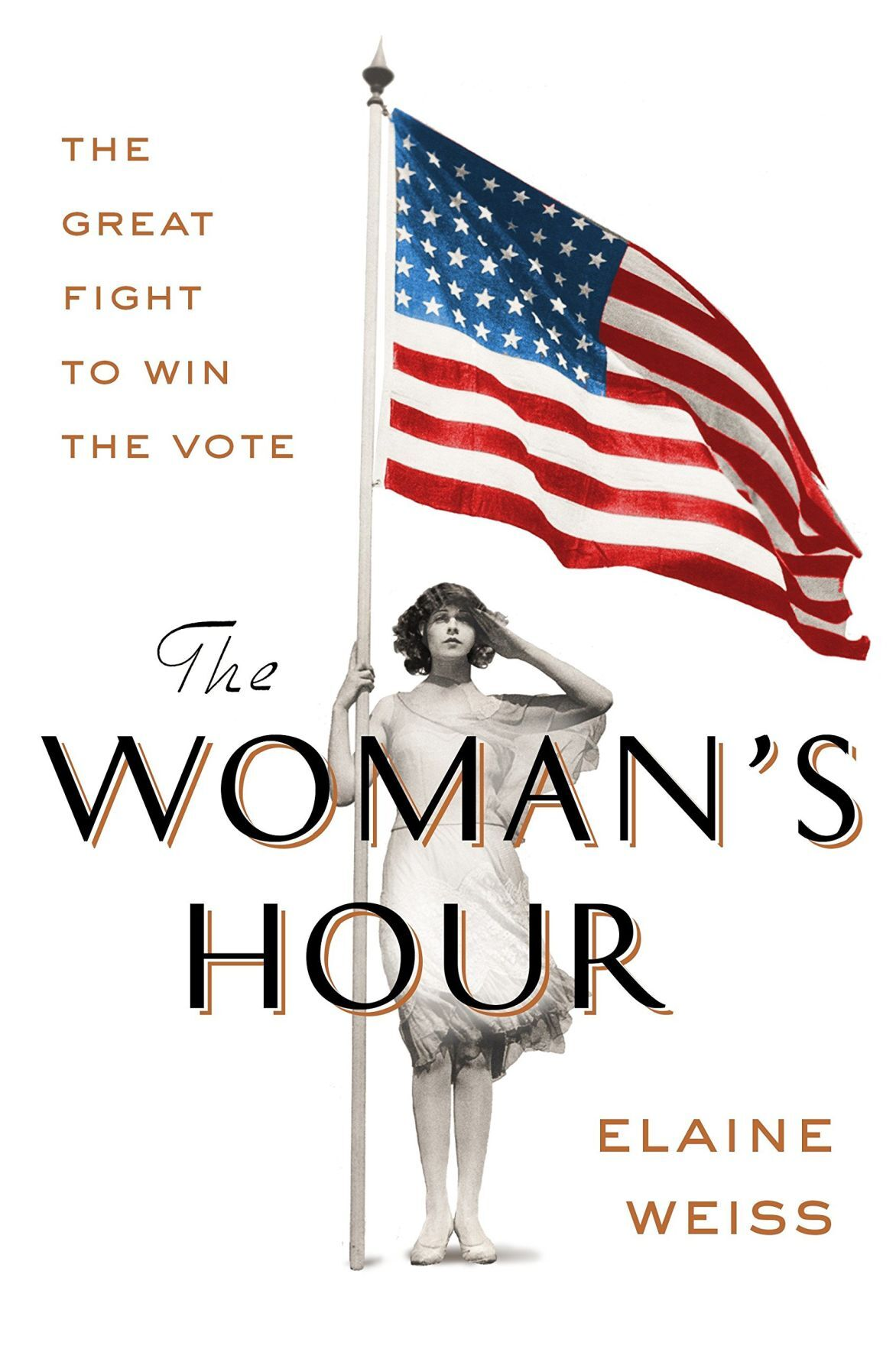 'The Woman's Hour: The Great Fight to Win the Vote'