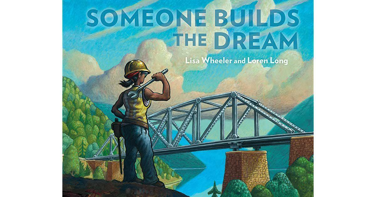 'Someone Builds the Dream'