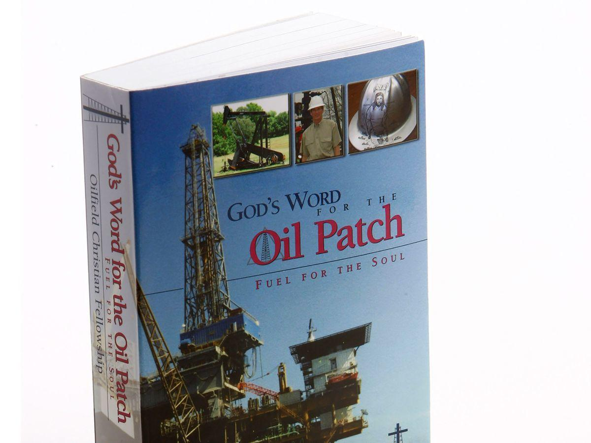 Oil patch bible