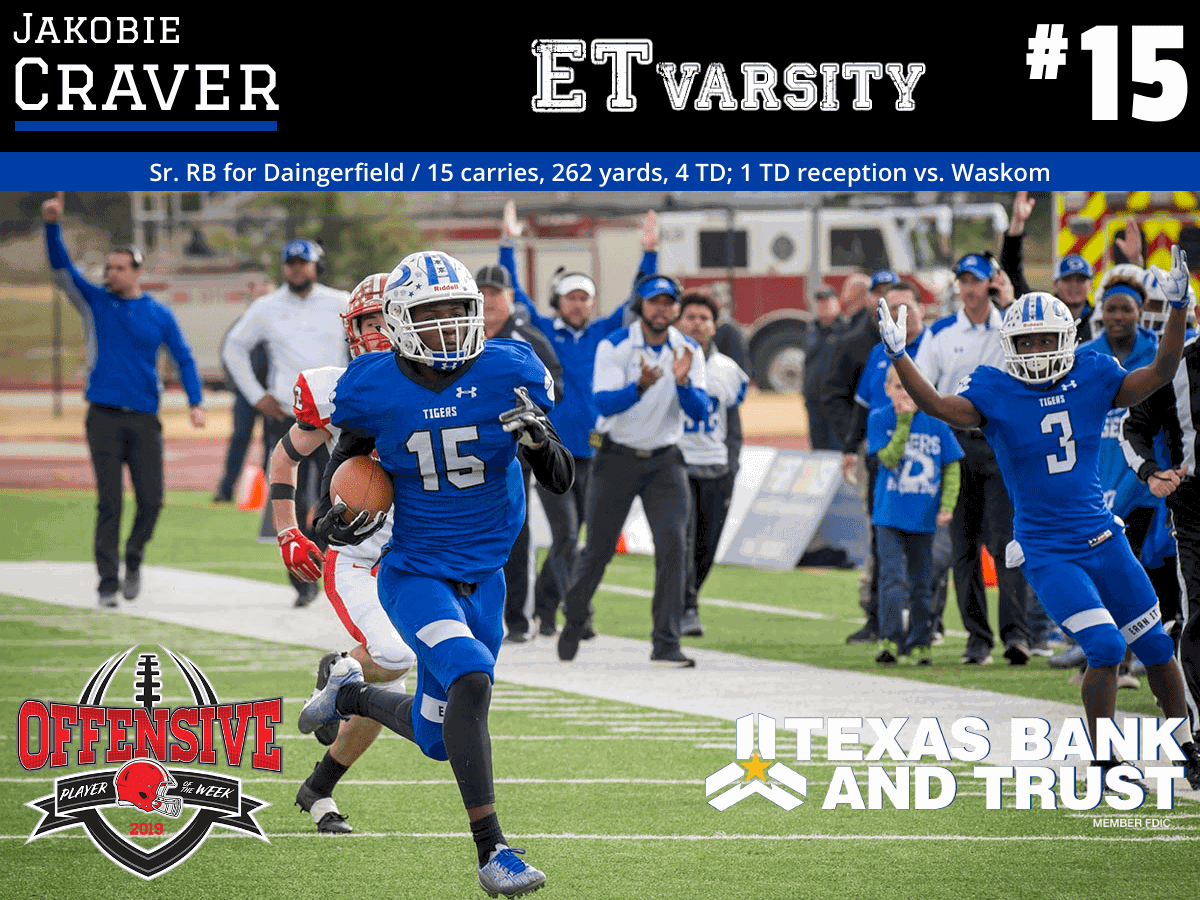Week 9 2019 Offensive Player of the Week: Jakobie Craver, Daingerfield