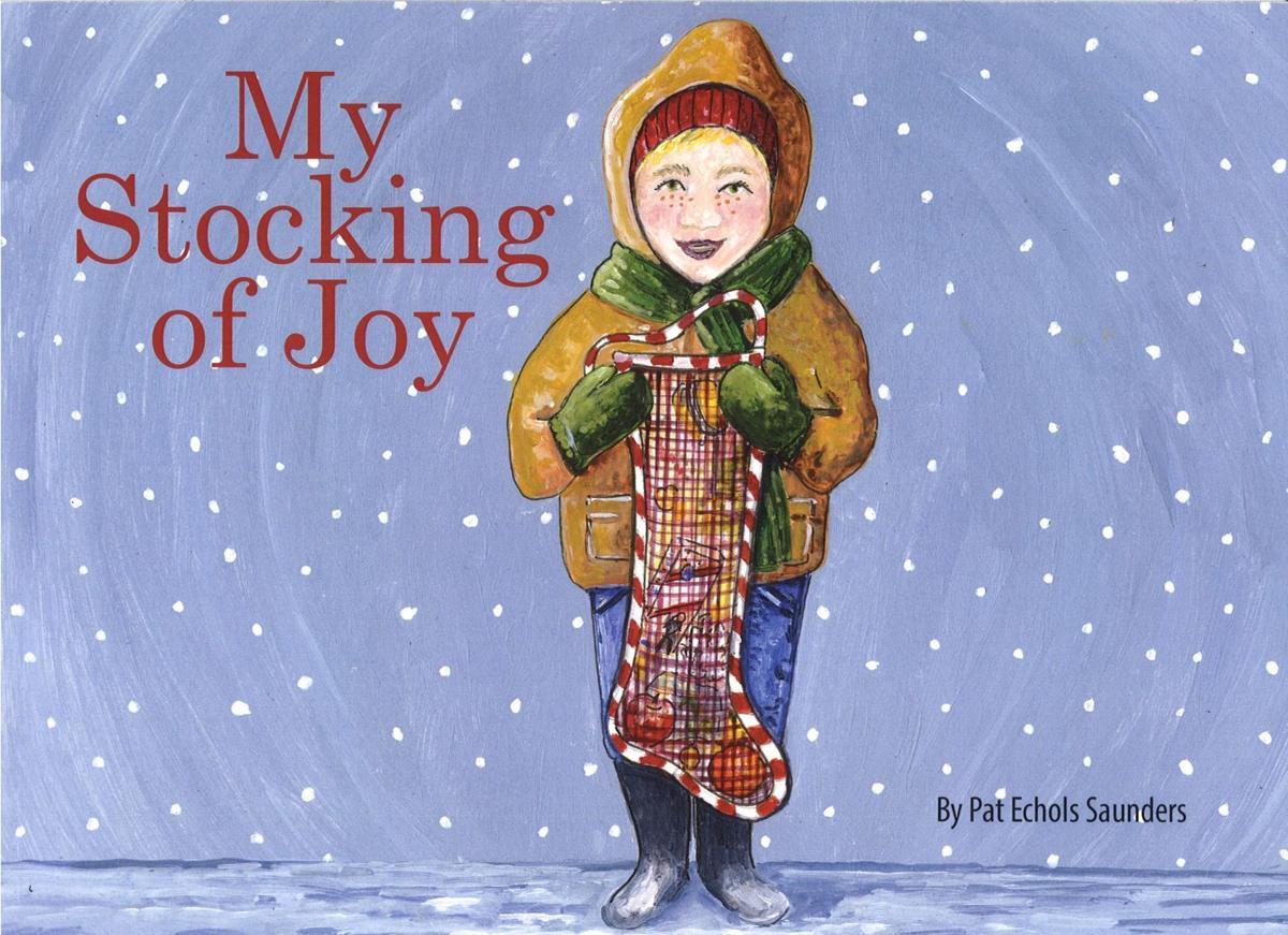 My Stocking of Joy - book by local artist Pat Saunders