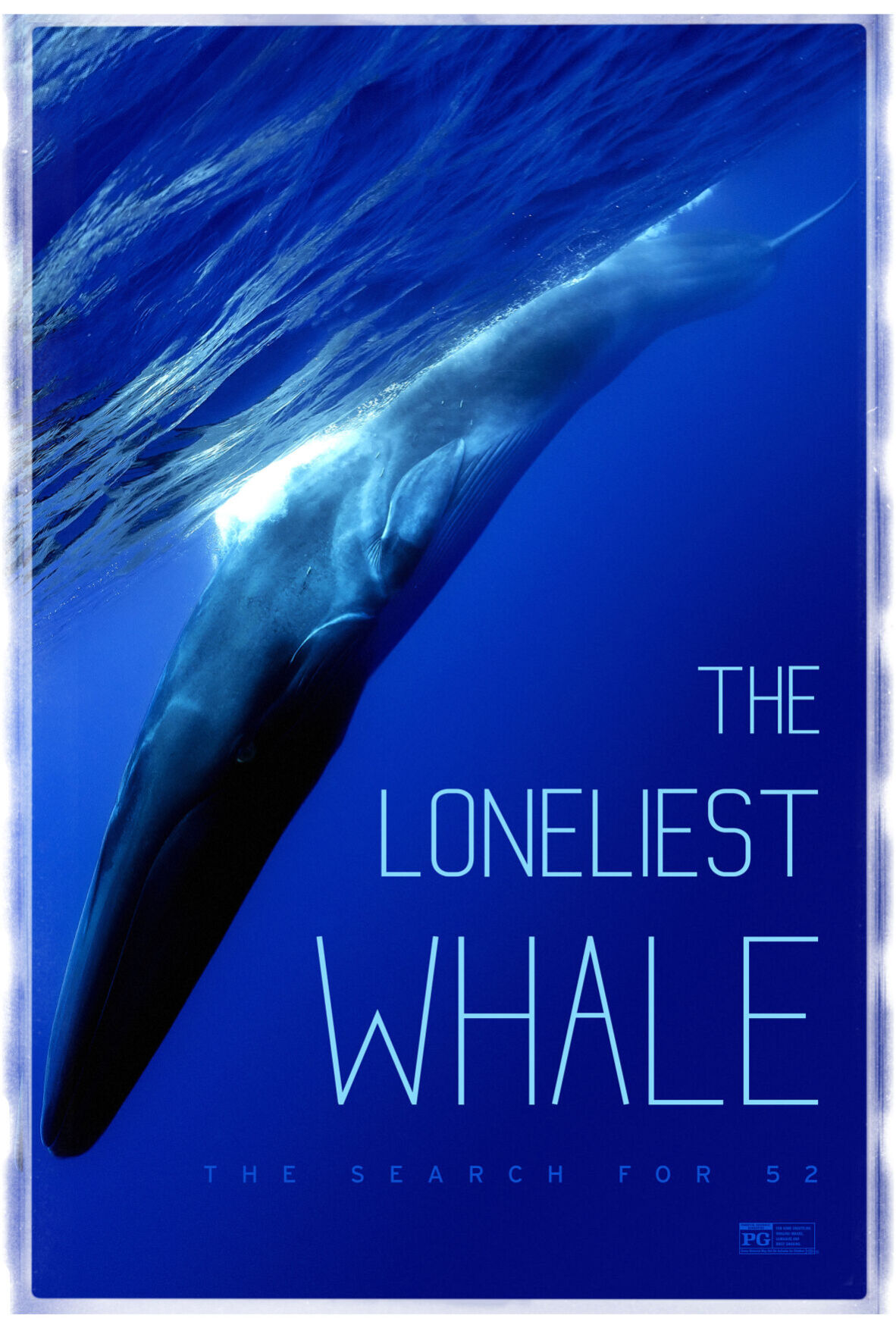 """""""The Loneliest Whale: The Search for 52.""""."""