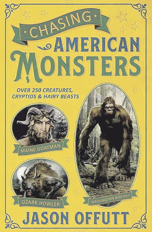 'Chasing American Monsters'