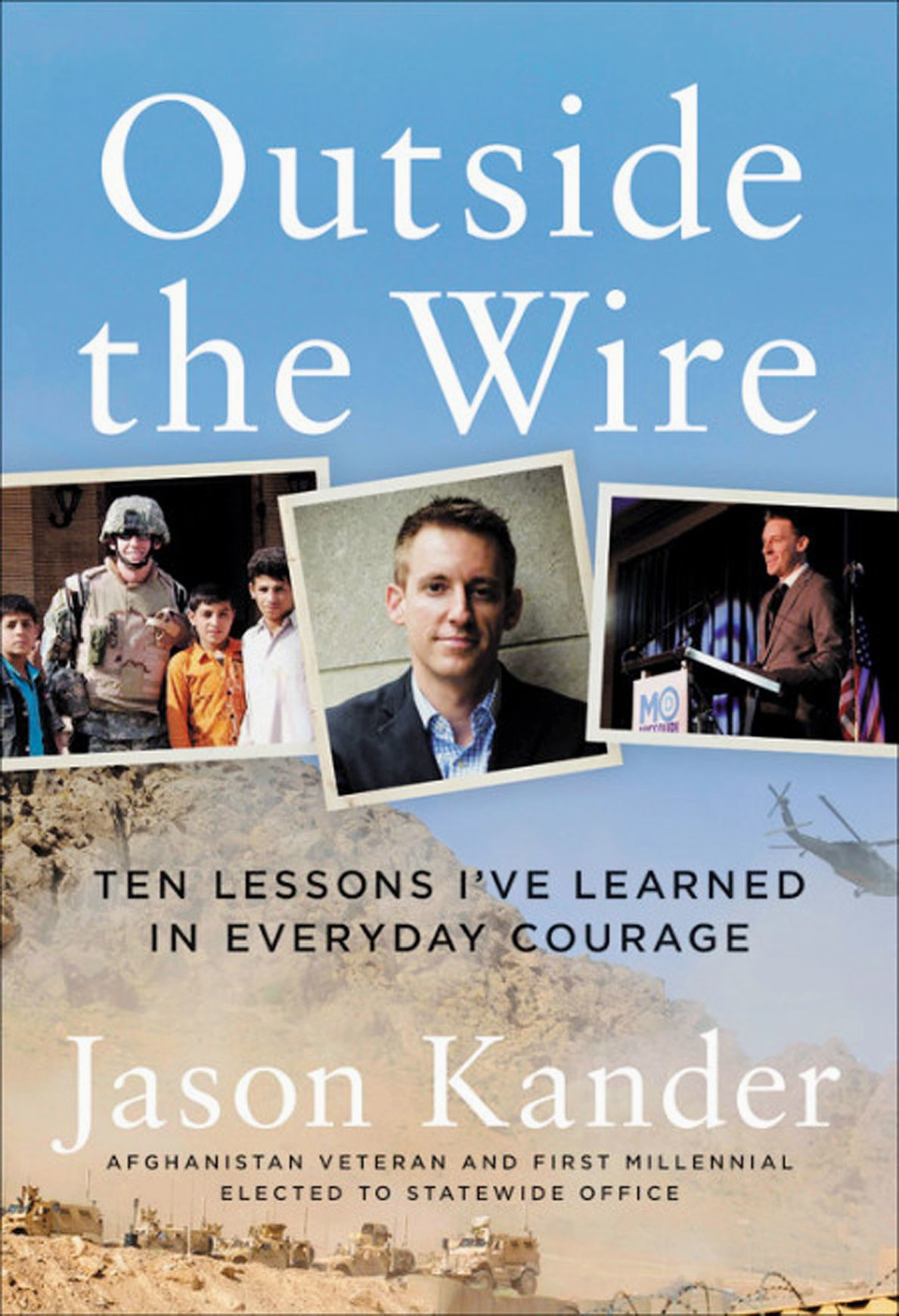 Outside the Wire, by Jason Kander