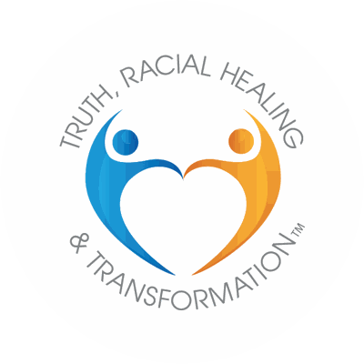 Truth, Racial Healing & Transformation