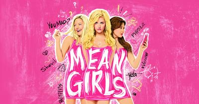 """""""Mean Girls"""" - the musical"""