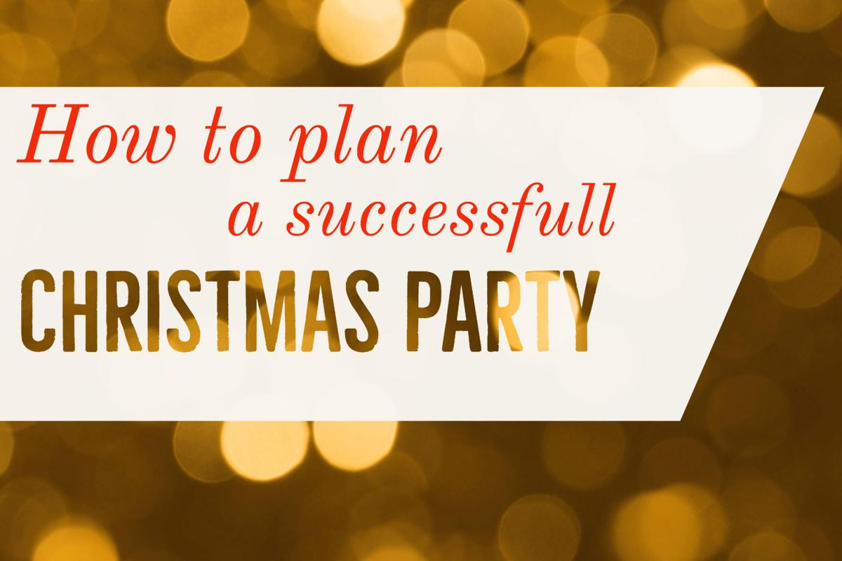 how to plan a successful christmas party college life
