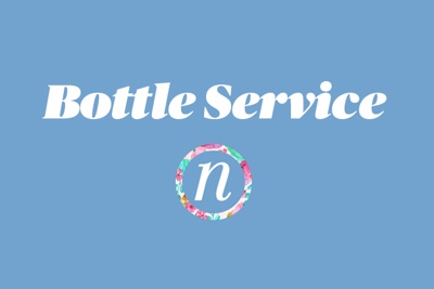 Bottle Service: Ring Out the Old