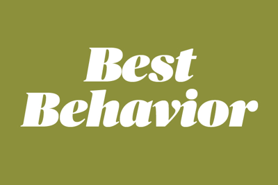 Best Behavior: Forever Hold Your Peace