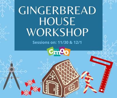 Build a gingerbread house at CMOO
