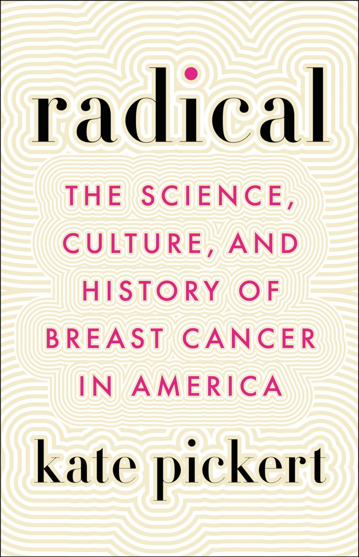 Rodman native, former WDT and Time magazine staffer authors 'Radical' breast cancer book