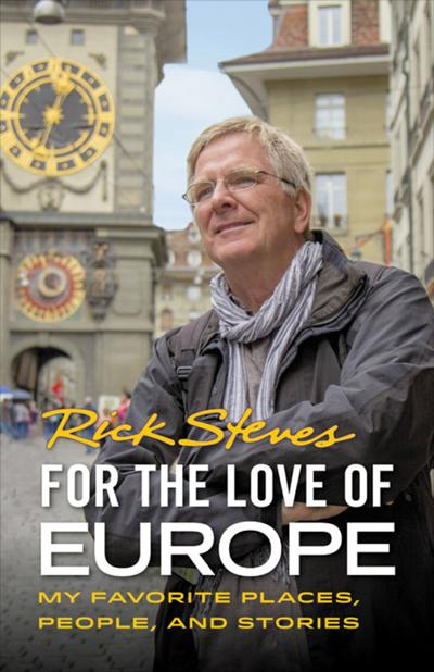 Why Europe guru Rick Steves wants travelers to stay home