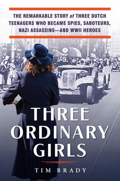 How 'Three Ordinary Girls' stood up to the Nazis