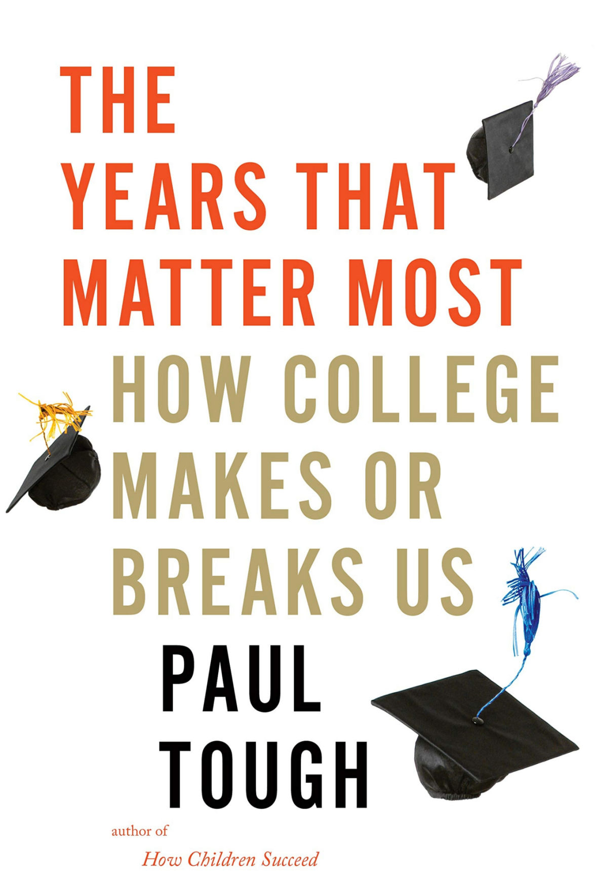 When did college turn so cruel?