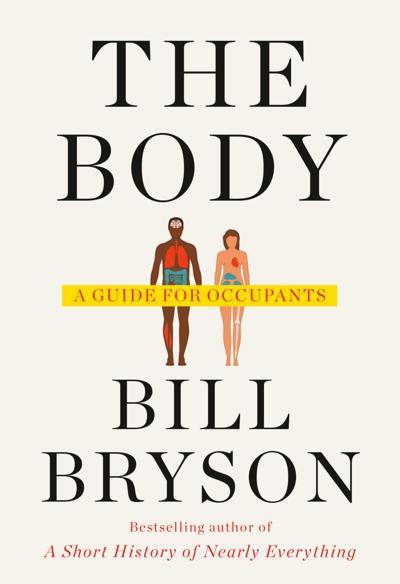 Bill Bryson's latest book takes on life, death, the brain