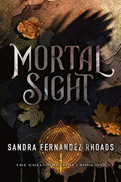 Vivid YA fantasy 'Mortal Sight' throws teen into a world of monsters and magic
