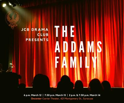 JCB Drama Club presents The Addams Family: A New Musical Comedy at The Oncenter Carrier Theater, March 12-14