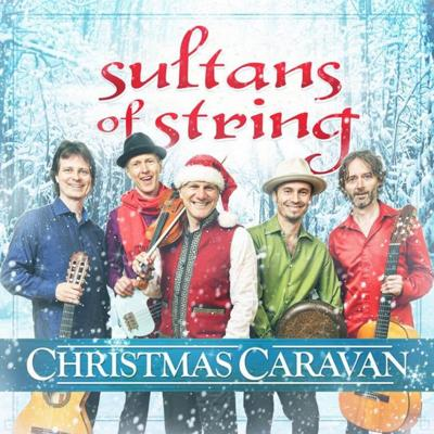 Sultans of String Christmas Caravan with special guest Rebecca Campbell